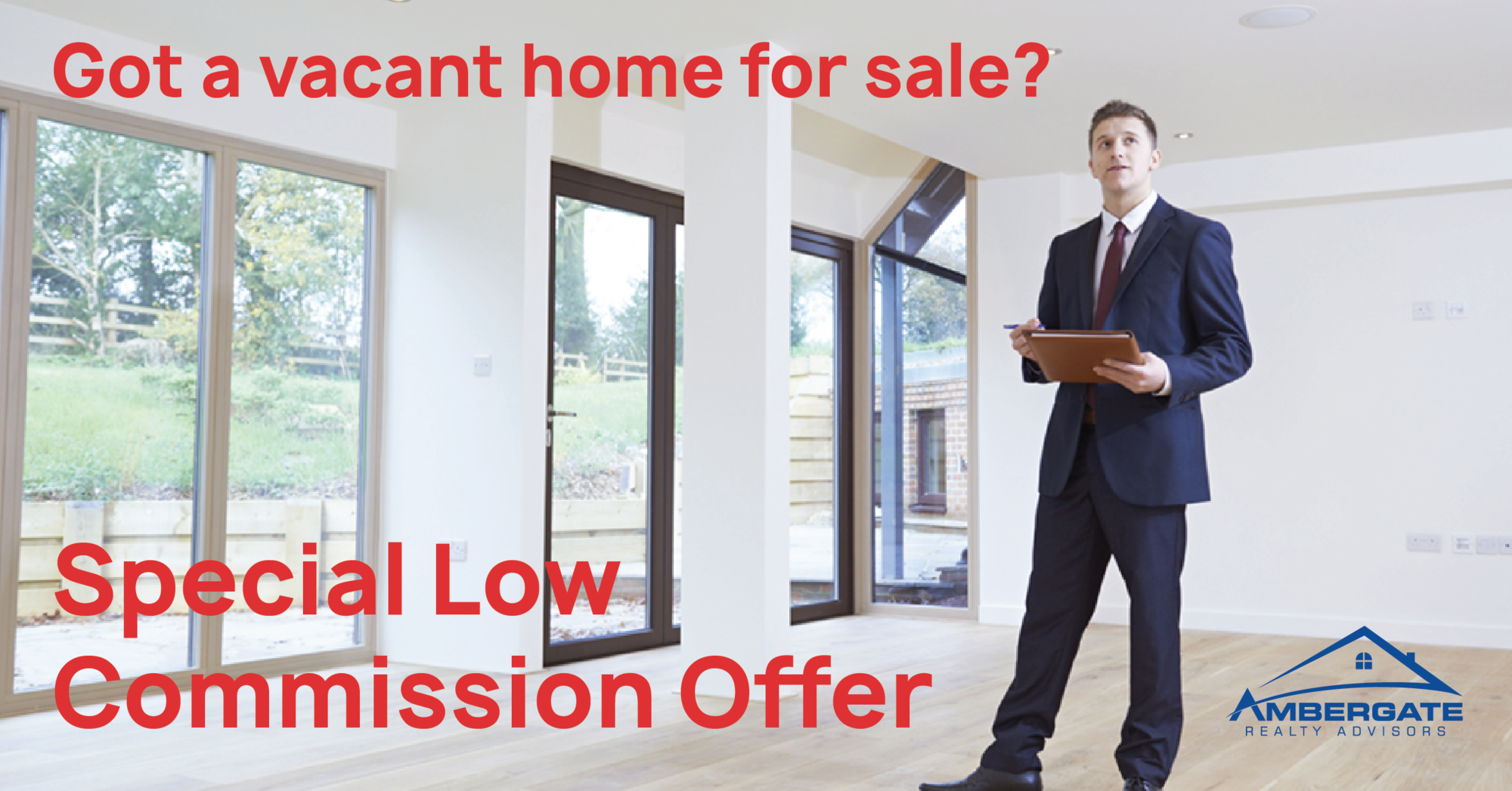 Ambergate Realty Low Commission Offer for Vacant Homes